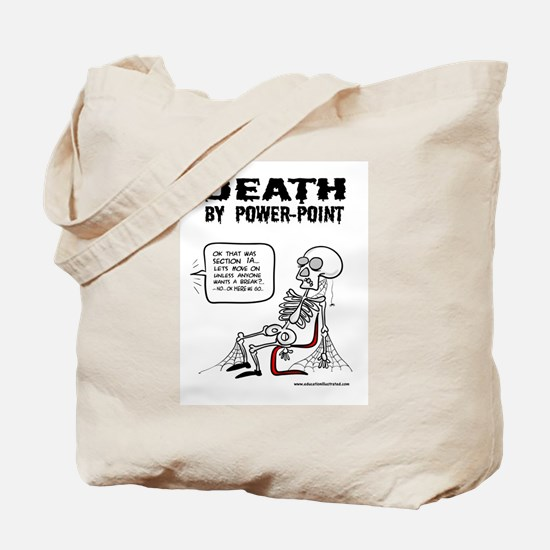 Death by Powerpoint 2 Tote Bag