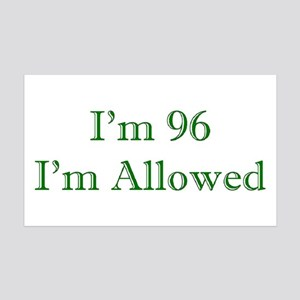 96 I'm Allowed 3 Green Wall Decal