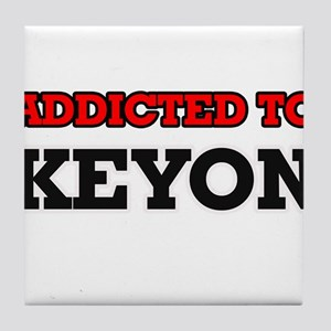 Addicted to Keyon Tile Coaster