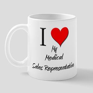I Love My Medical Sales Representative Mug
