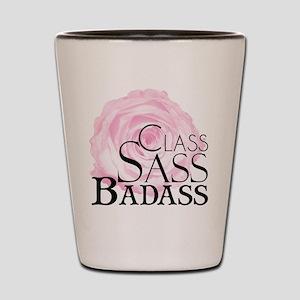 Class, Sass, Badass Shot Glass