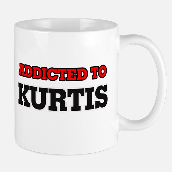 Addicted to Kurtis Mugs