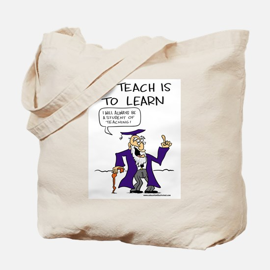 To Teach is to Learn Tote Bag