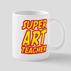 Super Art Teacher Mugs