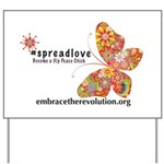 Spread Love Yard Sign