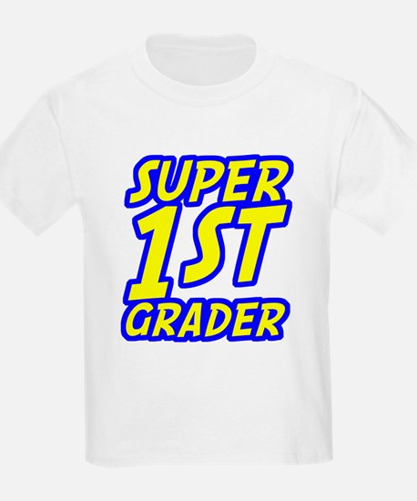 Super 1st Grader T-Shirt