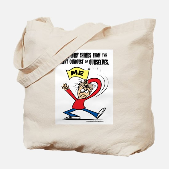 Conquer Ourselves Tote Bag