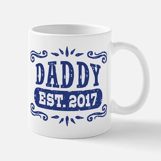 Daddy Est. 2017 Mug