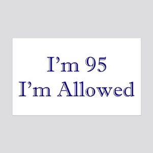95 I'm Allowed 3 Dk Blue Wall Decal