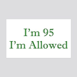 95 I'm Allowed 3 Green Wall Decal