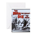 The Brain That Wouldn't Die! Greeting Cards