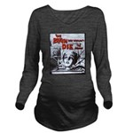 The Brain That Long Sleeve Maternity T-Shirt