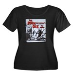 The Brain That Wouldn't Die! Plus Size T-Shirt