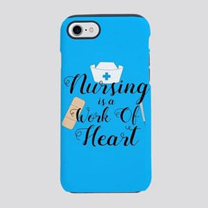 Nursing Is A Work Of Heart iPhone 8/7 Tough Case
