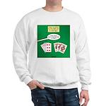 Rummy Expression Sweatshirt