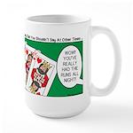 Rummy Expression Large Mug