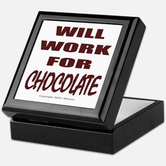 Will Work For Chocolate Tile Box