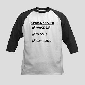 6th Birthday Checklist Eat Cake Baseball Jersey