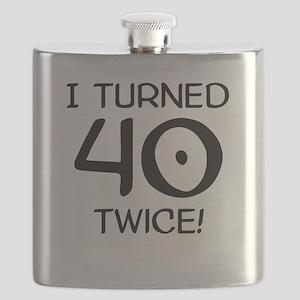 I Turned 40 Twice 80th Birthday Flask