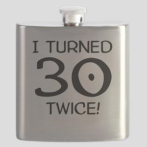 I Turned 30 Twice 60th Birthday Flask