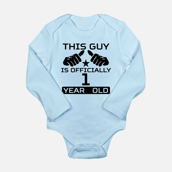 This Guy Is Officially 1 Year Old Body Suit