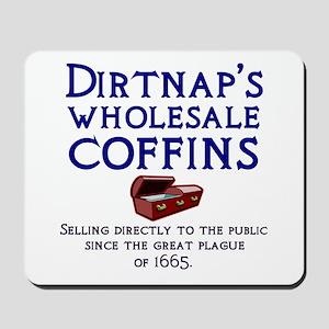 Dirtnap's Wholesale Coffins Mousepad