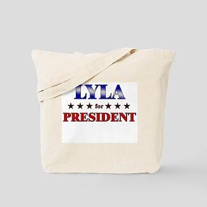 LYLA for president Tote Bag