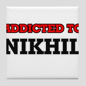 Addicted to Nikhil Tile Coaster