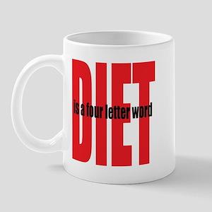 Diet Is A 4-Letter Word Mug