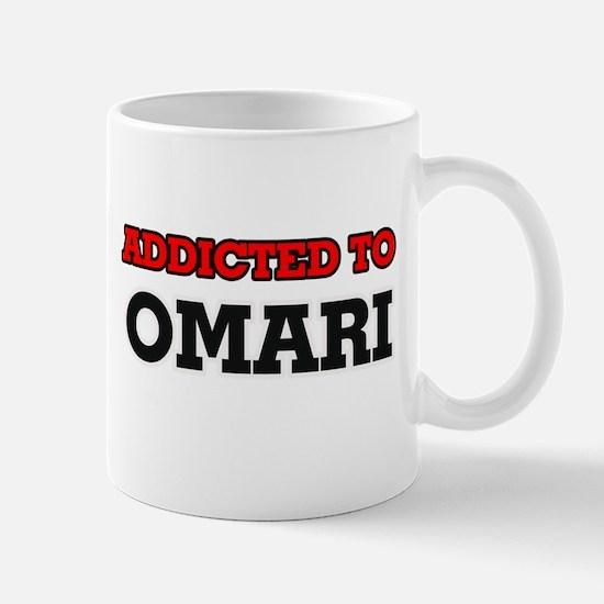 Addicted to Omari Mugs