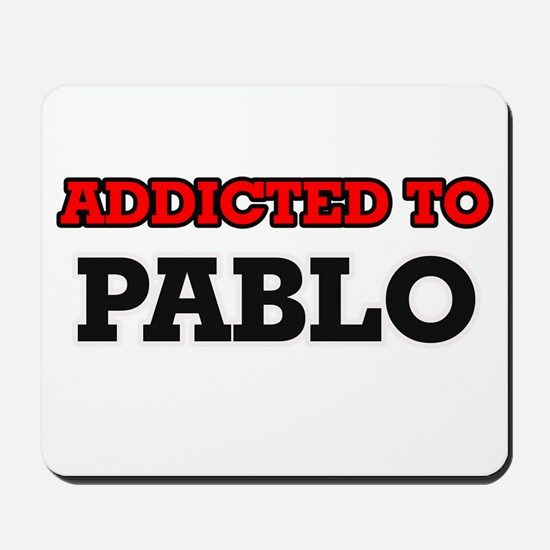 Addicted to Pablo Mousepad