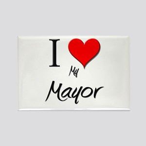 I Love My Mayor Rectangle Magnet