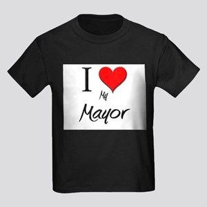 I Love My Mayor Kids Dark T-Shirt