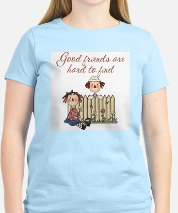 Good Friends Are Hard To Find Women's Light T-Shir