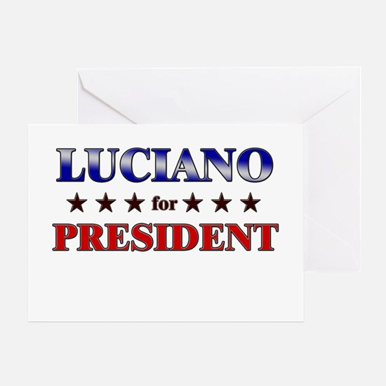 LUCIANO for president Greeting Card