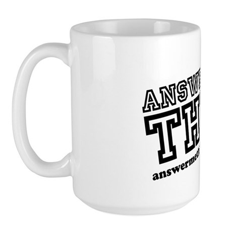 the Answer Me This! Podcast mug