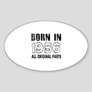 Born In 1956 Sticker (Oval)