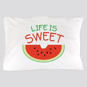 Life Is Sweet Pillow Case