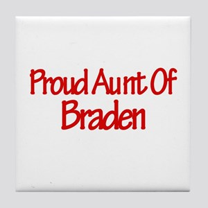 Proud Aunt of Braden Tile Coaster