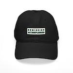 Remission Accomplished Black Cap