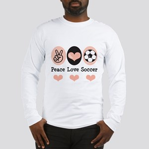 Peace Love Soccer Long Sleeve T-Shirt