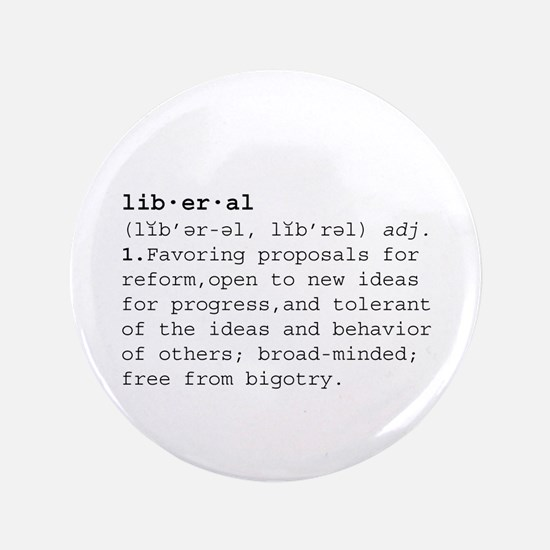 """The Definition of Liberal 3.5"""" Button"""