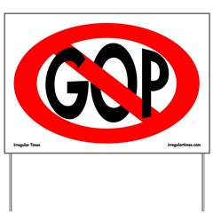 Red Slash Anti-GOP Yard Sign