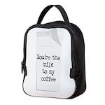 Milk to my Coffee Neoprene Lunch Bag