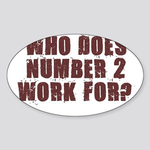 NUMBER 2 SHIRT POOP HUMOR AUS Oval Sticker