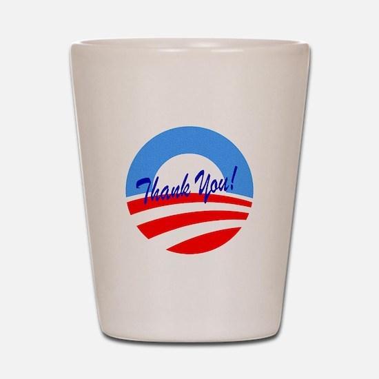 Thank You Obama Shot Glass