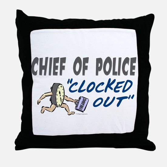 Clocked Out Chief Of Police Throw Pillow