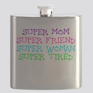 SUPER MOM SUPER FRIEND SUPER WOMAN SUPER TIRED Fla