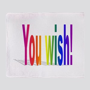 You Wish! Throw Blanket