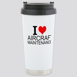 I Love Aircraft Maintenance Travel Mug